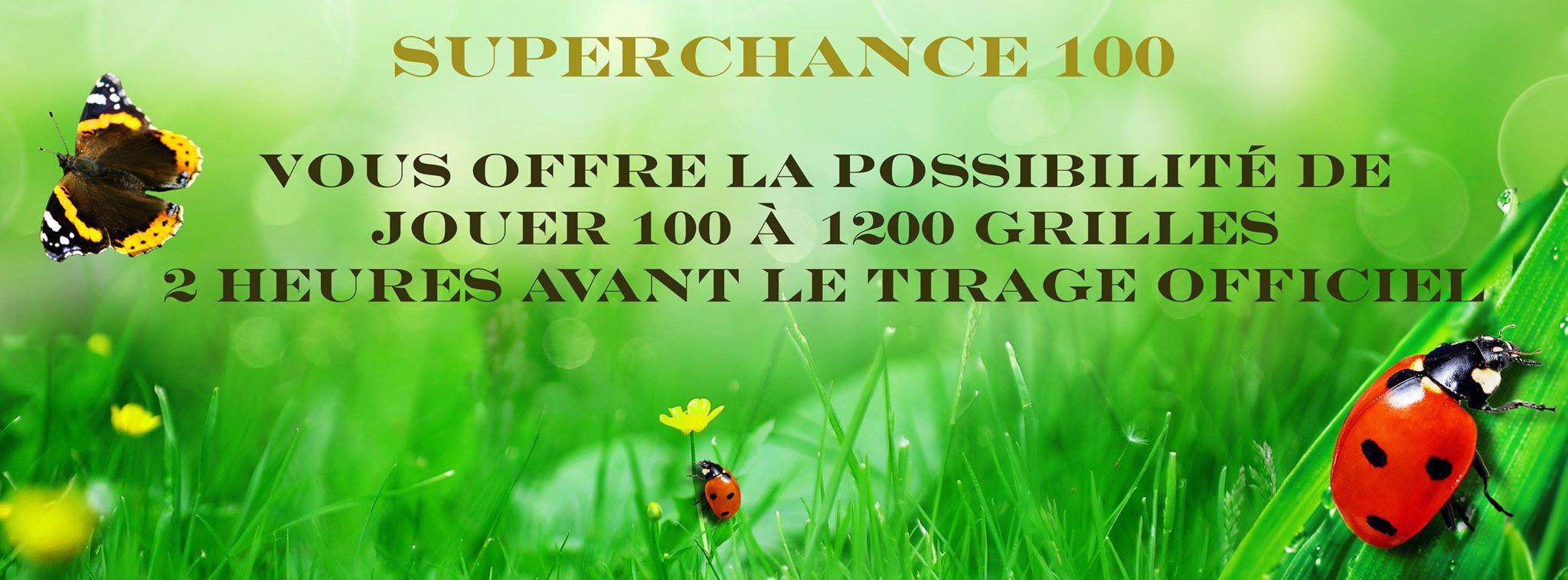 annonce promotion super chance 100