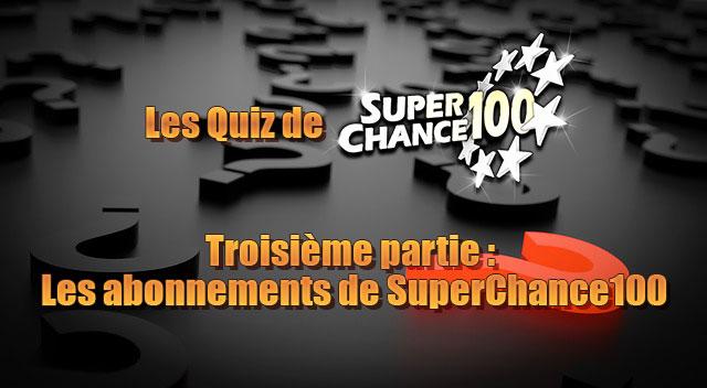 Image illustrant le troisième quiz sur Superchance100.